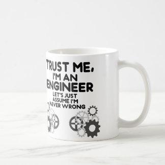 Lita på mig, I-förmiddag en rolig ingenjör Kaffemugg