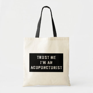 Lita på mig I-förmiddagen en Acupuncturist Tygkasse