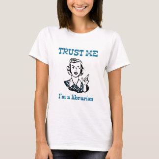 Lita på mig I-förmiddagen en bibliotekarie Tee Shirt