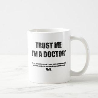 Lita på mig I-förmiddagen en PhD-mugg