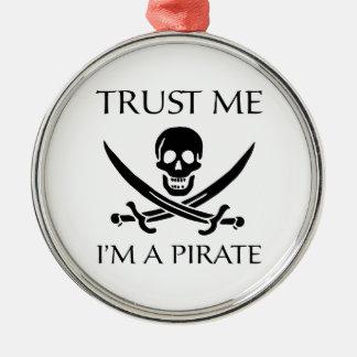 Lita på mig I-förmiddagen en pirat Julgransprydnad Metall