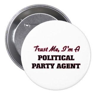 Lita på mig I-förmiddagen en politiskt partiagent Nål