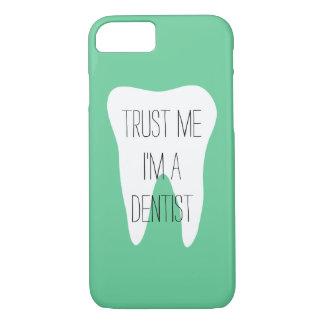 Lita på mig im ett fodral för tandläkareiPhone 7