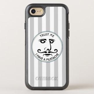 Lita på mig, mig har en mustasch OtterBox symmetry iPhone 7 skal