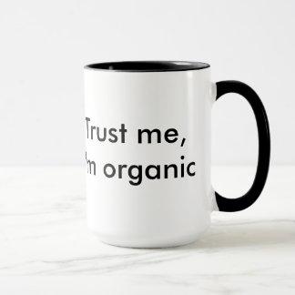 Lita på mig, organisk mugg för I-förmiddag