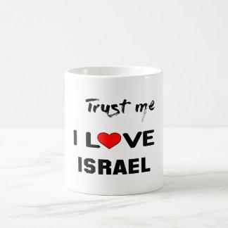 Lita på mig som jag älskar Israel. Kaffemugg