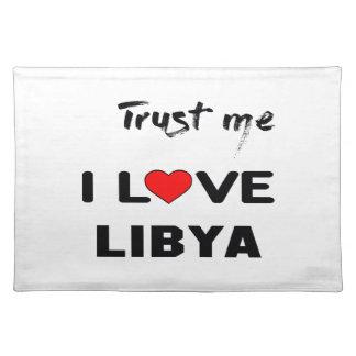 Lita på mig som jag älskar Libya. Bordstablett