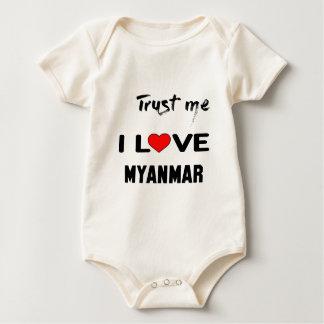 Lita på mig som jag älskar Myanmar. Krypdräkt