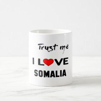 Lita på mig som jag älskar Somalia Vit Mugg