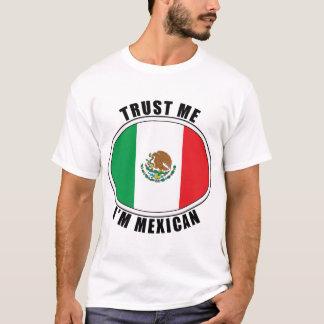 Lita på mig T-tröja för I-förmiddagmexikanen Tee Shirt