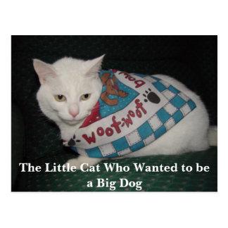 Lite katten som önskade att vara en stor hund vykort
