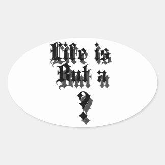 Liv är bara A? Ovalt Klistermärke