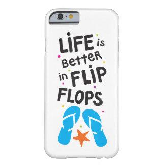 Liv är bättre i flinflip flops barely there iPhone 6 fodral