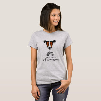 Liv är bättre med en jack Russell T-shirt