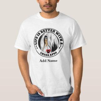 Liv är bättre med en Lhasa Apso personlig T-shirt