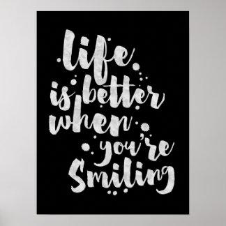 Liv är bättre, när det ler - den inspirera poster