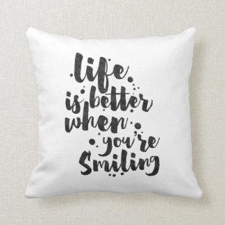 Liv är bättre, när det ler - som är inspirera, kudde