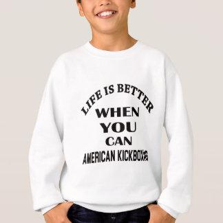 Liv är bättre, när du kan amerikanen som tröjor