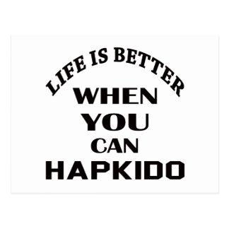 Liv är bättre, när du kan Hapkido Vykort