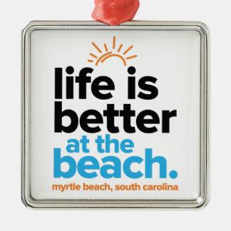 Liv är bättre på beach.en julgransprydnad metall