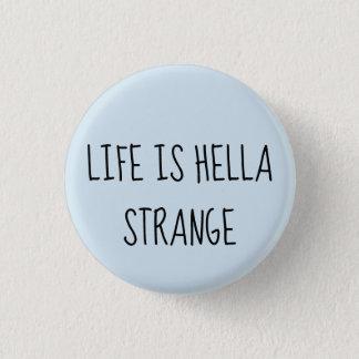 Liv är den konstiga hellaen mini knapp rund 3.2 cm