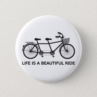 Liv är en härlig ritt, tandem cykel standard knapp rund 5.7 cm