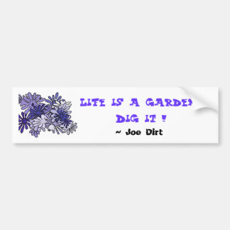 Liv är en trädgårds-… pik det!  ,… bildekal
