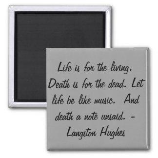 Liv är för det bosatt… magnet