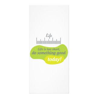 Liv är för kort, gör något som är bra i dag! reklamkort