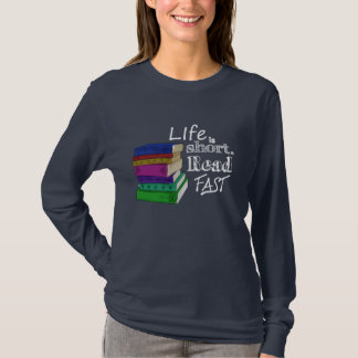 Liv är kort. Läs snabbt Tshirts