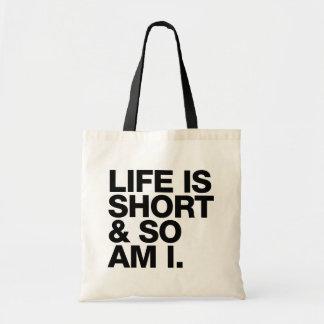 Liv är kort & så förmiddagen mig det roliga budget tygkasse