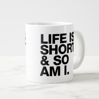Liv är kort & så förmiddagen mig det roliga jumbo mugg