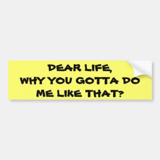 Liv, därför gör mig som är lik det bildekal