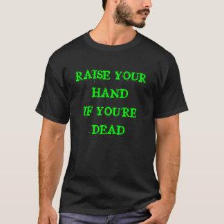 LÖNELYFTEN DIN HANDIF är DU DÖD T-shirts