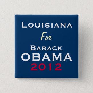 LOUISIANA för den OBAMA 2012 kampanjen knäppas Standard Kanpp Fyrkantig 5.1 Cm