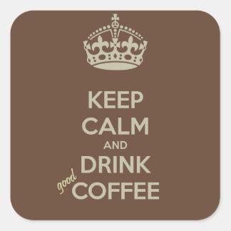 Lugna behålla och BRA kaffeklistermärkear för Fyrkantigt Klistermärke