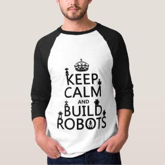 Lugna behålla och bygganderobotar (i någon färg) t-shirt