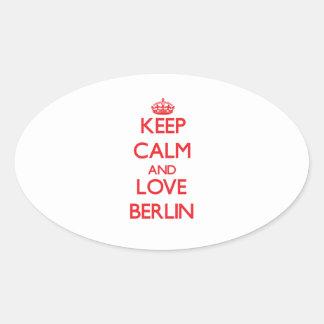 Lugna behålla och kärlek Berlin Ovala Klistermärken