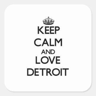 Lugna behålla och kärlek Detroit Fyrkantigt Klistermärke