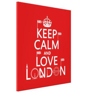 Lugna behålla och kärlek London Canvastryck