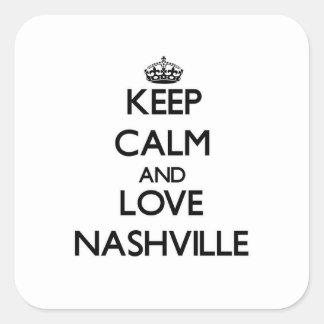 Lugna behålla och kärlek Nashville Fyrkantigt Klistermärke