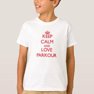 Lugna behålla och kärlek Parkour T-shirts