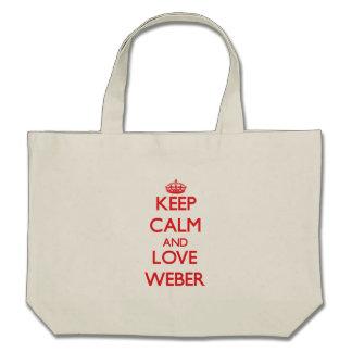 Lugna behålla och kärlek Weber Tygkasse
