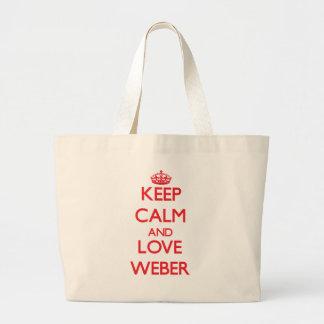 Lugna behålla och kärlek Weber Tote Bag
