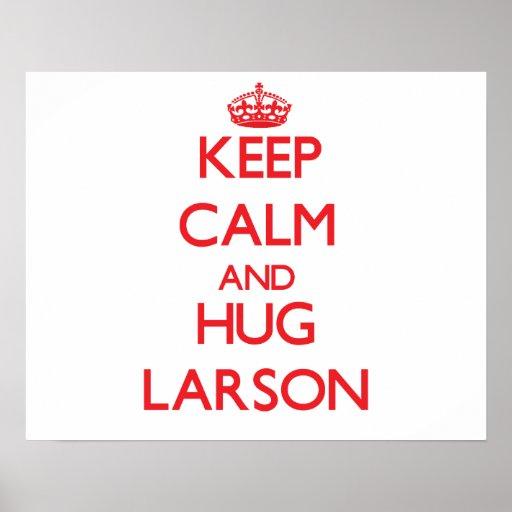 Lugna behålla och kram Larson Affisch