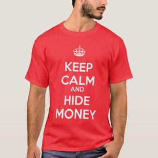 Lugna behålla och skinnpengar t shirts