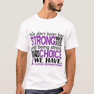 Lupus hur starkt vi är t-shirts