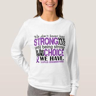 Lupus hur starkt vi är tee shirts