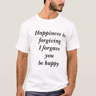 Lyckan är förlåtande t shirt