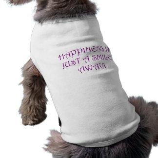 Lyckan är precis ett leende bort hundtröja